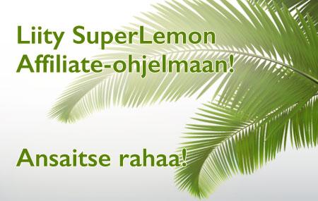 Liity SuperLemon Affiliate-ohjelmaan